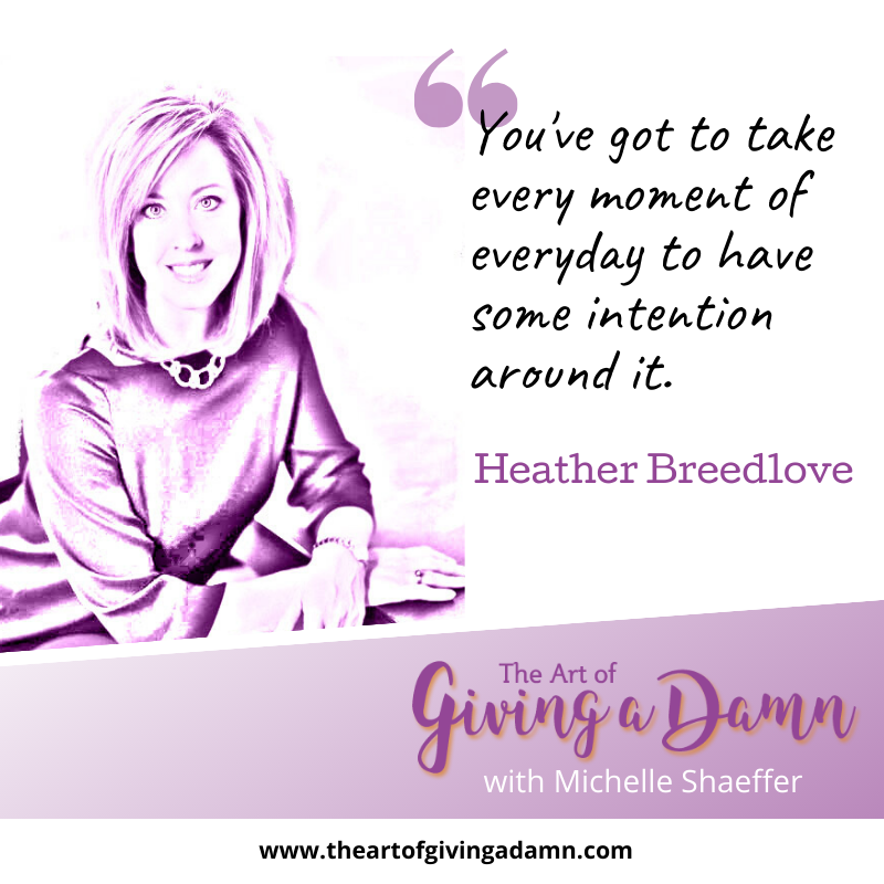 Heather Breedlove on The Art of Giving a Damn Podcast